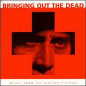 Bringing Out The Dead (Original Soundtrack)