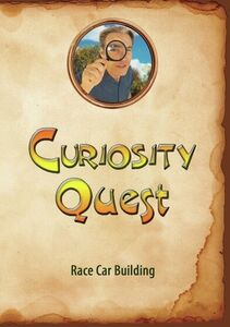 Curiosity Quest: Race Car Building