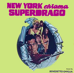 New York Chiama Superdrago (Secret Agent Super Dragon) (Original Motion Picture Soundtrack)