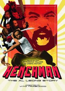 Henchman: The Al Leong Story (Unrated )