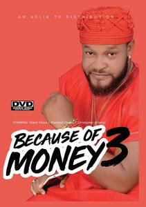 Because Of Money 3