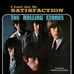 I Can't Get No Satisfaction (55th Anniversary Edition)