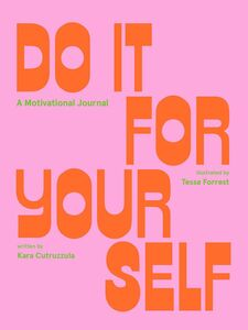 DO IT FOR YOURSELF GUIDED JOURNAL
