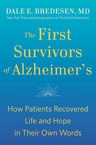 FIRST SURVIVORS OF ALZHEIMERS