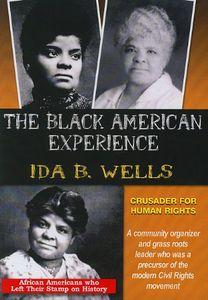 Ida B. Wells Crusader For Human Rights