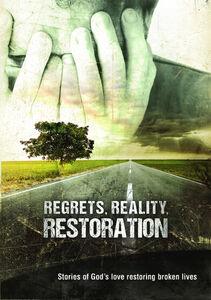 Regrets Reality & Restoration