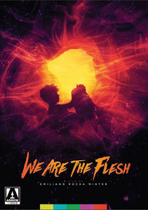 We Are the Flesh