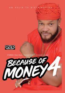 Because Of Money 4