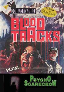 Blood Tracks/ Psycho Scarecrow