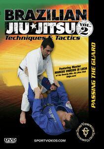 Brazilian Jiu-Jitsu Techniques And Tactics, Vol. 2: Passing The Guard
