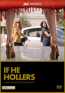 Hnn Presents: If He Hollers