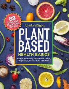 READERS DIGEST PLANT BASED HEALTH BASICS