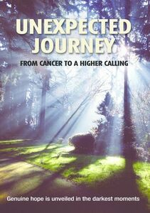 Unexpected Journey From Cancer to a Higher Caller