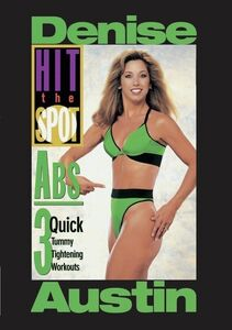 Hit the Spot: Abs - 3 Quick Tummy Tightening Workouts