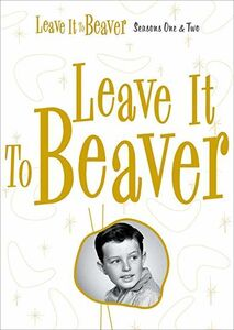 Leave It to Beaver: Seasons One & Two