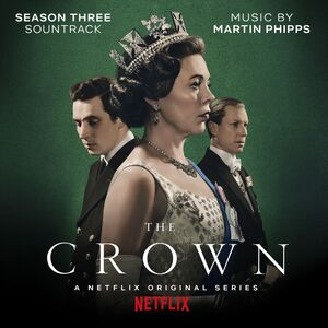 The Crown Season Three (Original Soundtrack)