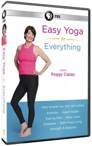 Easy Yoga For Everything With Peggy Cappy
