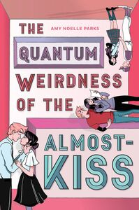 QUANTUM WEIRDNESS OF THE ALMOST KISS