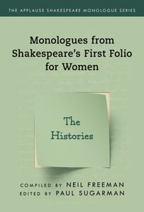 SHAKESPEARES MONOLOGUES FOR WOMEN THE HISTORIES