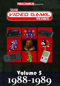 The Video Game Years: Volume 5 (1988-1989)