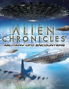 Alien Chronicles: Military UFO Encounters