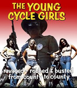 The Young Cycle Girls (aka Cycle Vixens)