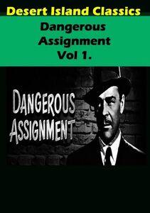 Dangerous Assignment TV,: Volume 1
