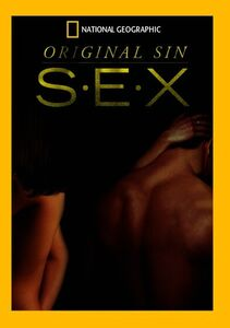 Original Sin: How Sex Changed the World