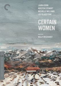 Certain Women (Criterion Collection)