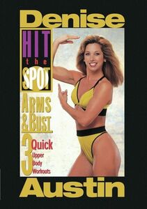 Hit the Spot: Arms and Bust - 3 Quick Upper Body Work