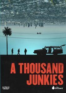 A Thousand Junkies