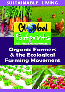Organic Farmers & The Ecological Farming Movement