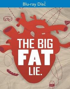 The Big Fat Lie