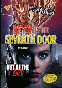 Beyond The Seventh Door/ Out Of The Body