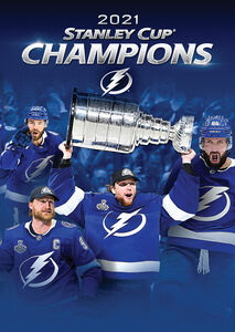 Tampa Bay Lightning: 2021 Stanley Cup Champions