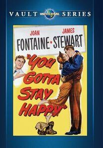You Gotta Stay Happy