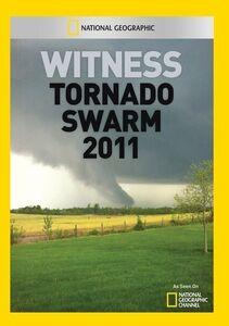 Witness: Tornado Swarm 2011