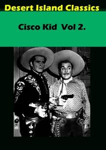 Cisco Kid: Volume 2