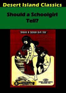Should a Schoolgirl Tell?