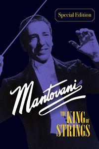 Mantovani - The King Of Strings