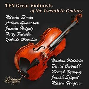 10 Great Violinists Of The Twentieth Century
