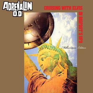 Cruising with Elvis in Bigfoot's U.F.O. - Millennium Edition LP