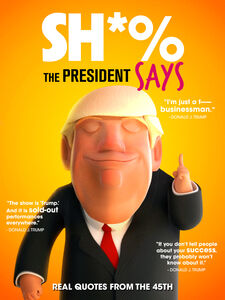 Sh*% The President Says