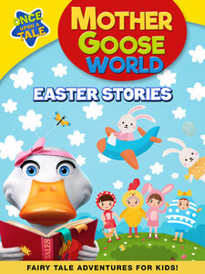 Mother GooseWorld: Easter Stories