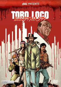 Hnn Presents: Toro Loco - Bloodthirsty