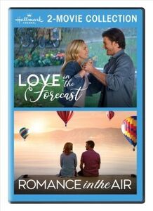 Love in the Forecast /  Romance in the Air (Hallmark 2-Movie Collection)