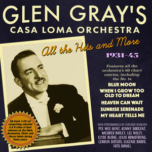 Glen Gray's Casa Loma Orchestra