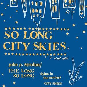 So Long City Skies