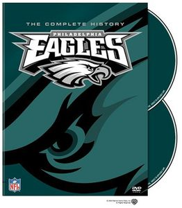 The Complete History of the Philadelphia Eagles