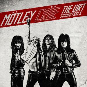 The Dirt - Original Soundtrack